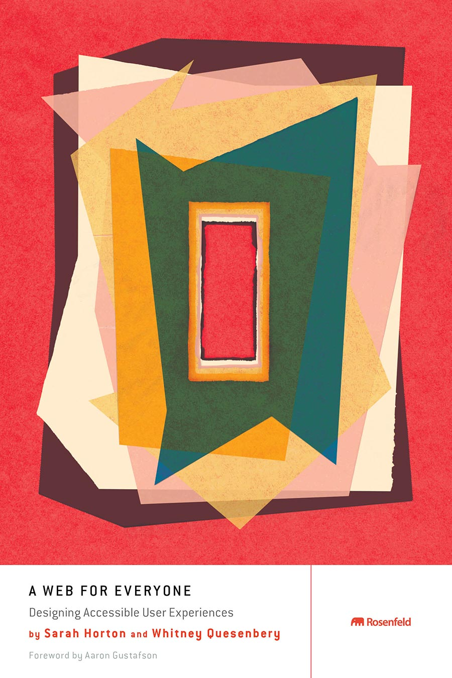 The cover for A Web For Everyone; Red cover with abstract geometric shapes and rectangles nesting inside each others in shades of red, yellow, pink, orange, and green.