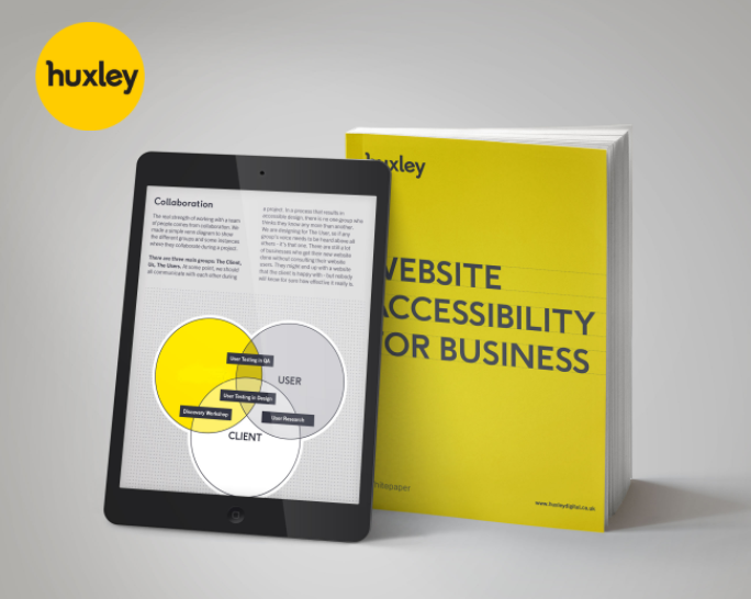 A yellow book standing up with a tablet leaning against it; the tablet show a page from the book, and the book cover is bright yellow and says Website Accessibility for Business; Huxley logo is in the top left