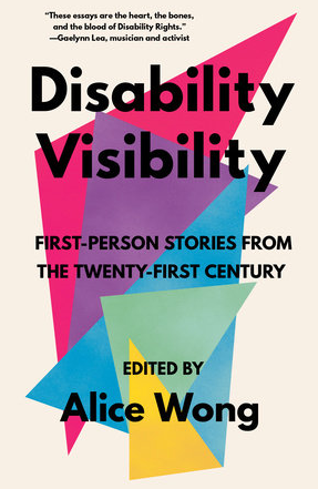The cover for Disability Visibility, a white background with black text and overlapping triangles in vibrant blue, purple, pink, and yellow colours