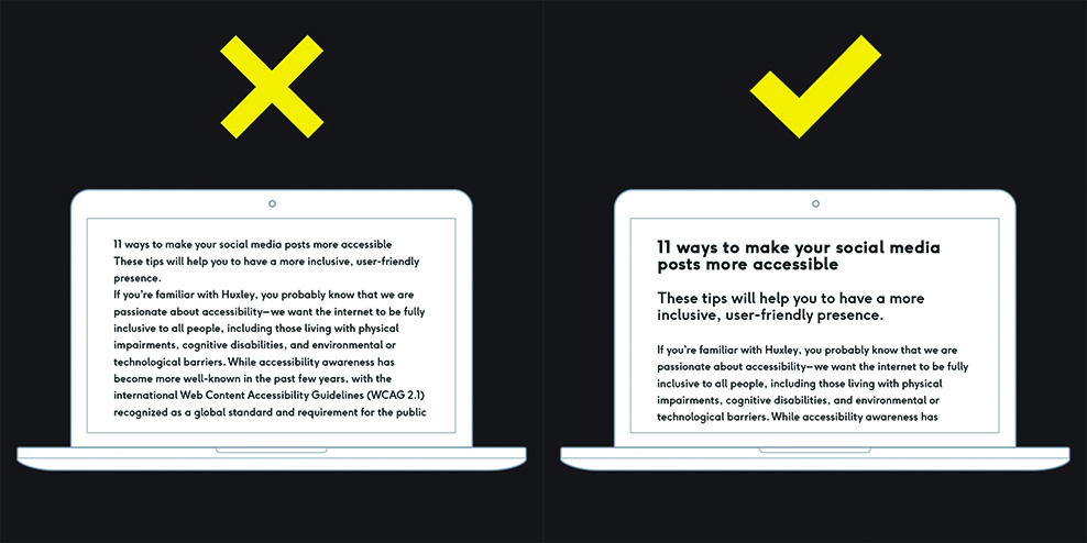 Left: Black graphic with an illustration of a computer screen, a large block of text going from edge to edge, and a big yellow X Right: Black graphic with an illustration of a computer screen, a clear heading with larger text, then a subheading in the centre, and body text in the smallest font, and a big yellow check